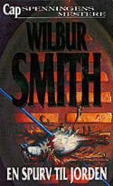 """""""En spurv til jorden"""" av Wilbur A. Smith"""