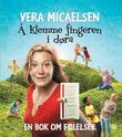 """""""Å klemme fingeren i døra - en bok om følelser"""" av Vera Micaelsen"""