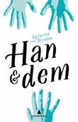"""""""Han & dem"""" av Katarina von Bredow"""