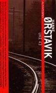 """""""Uke 43 - roman"""" av Hanne Ørstavik"""