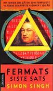 """""""Fermats siste sats - historien om gåten som forfulgte verdens skarpeste hjerner i 358 år"""" av Simon Singh"""