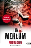 """Madrugada kriminalroman"" av Jan Mehlum"
