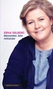 """""""Mennesker, ikke milliarder"""" av Erna Solberg"""