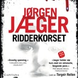 """""""Ridderkorset - kriminalroman"""" av Jørgen Jæger"""
