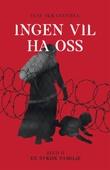 """""""Ingen vil ha oss Bind II"""" av Else Skranefjell"""