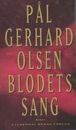"""""""Blodets sang"""" av Pål Gerhard Olsen"""