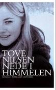 """""""Nede i himmelen"""" av Tove Nilsen"""