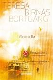 """""""Teresa Birnas bortgang"""" av Victoria Bø"""