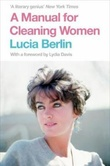"""A manual for cleaning women - selected stories"" av Lucia Berlin"