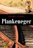 """""""Plankeneger"""" av Halvard C. Hanssen"""