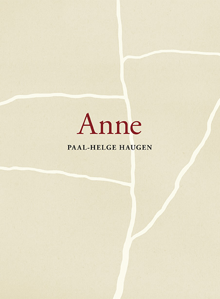 """""""Anne"""" av Paal-Helge Haugen"""
