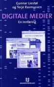 """""""Digitale medier - en innføring"""" av Gunnar Liestøl"""