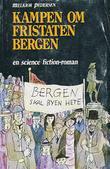 """""""Kampen om fristaten Bergen"""" av Melkior Pedersen"""