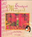 """Eventyret om Mozart"" av Minken Fosheim"