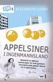 """""""Appelsiner i ingenmannsland"""" av Elizabeth Laird"""
