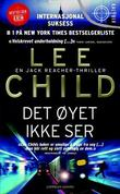 """Det øyet ikke ser en Jack Reacher-thriller"" av Lee Child"