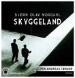 """""""Skyggeland"""" av Bjørn Olav Nordahl"""