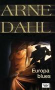 """""""Europa blues"""" av Arne Dahl"""