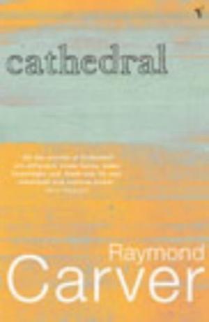 """""""Cathedral"""" av Raymond Carver"""