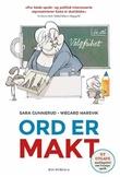 """""""Ord er makt om det robuste, moderne og fleksible språket i politikken"""" av Sara Gunnerud"""
