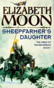 """Sheepfarmer's Daughter (The deed of Paksenarrion)"" av Elizabeth Moon"
