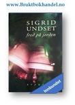 """""""Fred på jorden - fortellinger, beretninger, betraktninger"""" av Sigrid Undset"""