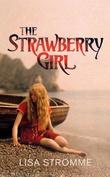 """""""The strawberry girl"""" av Lisa Strømme"""