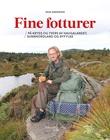 """""""Fine fotturer - på kryss og tvers av Haugalandet, Sunnhordland og Ryfylke"""" av Inge Andersen"""