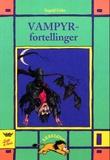 """""""Vampyrfortellinger"""" av Ingrid Uebe"""