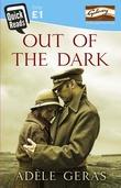 """""""Out of the Dark """" av Adèle Geras"""