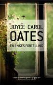 """""""En enkes fortelling"""" av Joyce Carol Oates"""