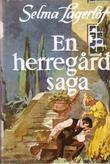 """""""En herregårdssaga"""" av Selma Lagerlöf"""