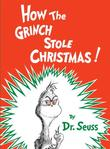 """How the Grinch Stole Christmas!"" av Dr. Seuss"