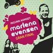 """Gran final"" av Ingunn Aamodt"
