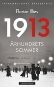 """""""1913 århundrets sommer"""" av Florian Illies"""
