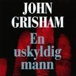 """""""En uskyldig mann"""" av John Grisham"""