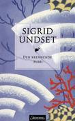 """Den brennende busk"" av Sigrid Undset"