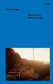 """""""Han ligner en måte å sove på"""" av Fredrik Hagen"""