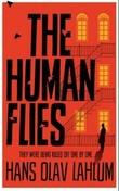 """""""The human flies"""" av Hans Olav Lahlum"""