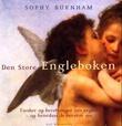 """""""Den store engleboken - tanker og beretninger om engler - og hvordan de berører oss"""" av Sophy Burnham"""