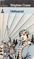 """""""Heltearret"""" av Stephen Crane"""