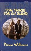 """Som farge for en blind"" av Donna Williams"