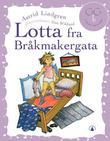 """""""Lotta fra Bråkmakergata"""" av Astrid Lindgren"""