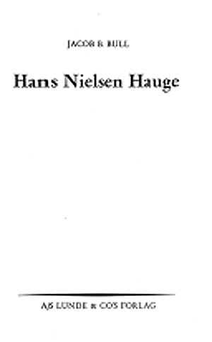 """""""Hans Nielsen Hauge"""" av Jacob Breda Bull"""