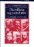 """""""Handling og samfunn - sosiologisk teori i utvalg"""" av Dag Østerberg"""