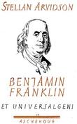 """Benjamin Franklin - et universalgeni"" av Stellan Arvidson"