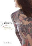 """Yakuza moon - memoirs of a gangster's daughter"" av Shoko Tendo"