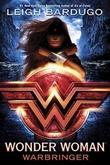 """""""Wonder Woman warbringer"""" av Leigh Bardugo"""