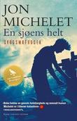 """""""En sjøens helt - [1]"""" av Jon Michelet"""