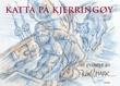 """""""Katta på Kjerringøy - et eventyr"""" av Karl Erik Harr"""